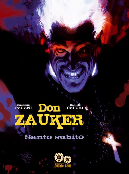 Don Zauker: Santo Subito
