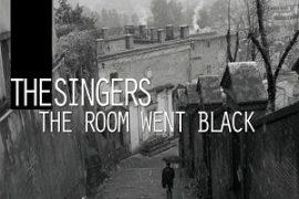 TheSingersTheRoomWentBlack