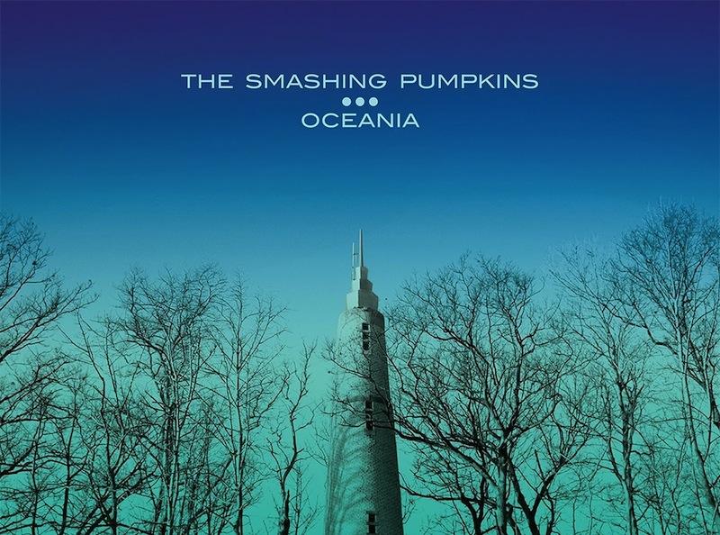 Smashing Pumpkins – Oceania: Never let me down again