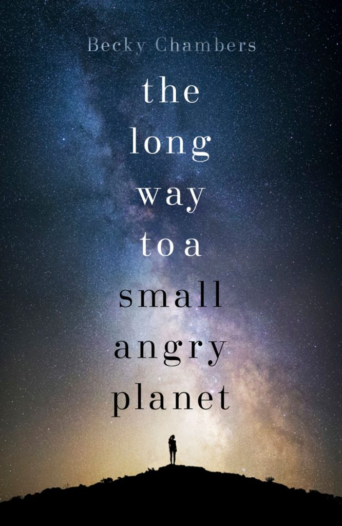 the long way to a small angry planet book cover